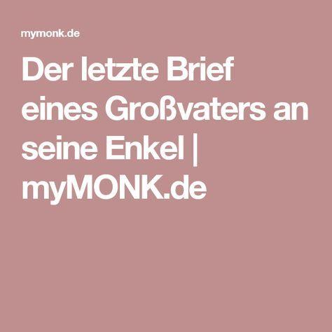 Der letzte Brief eines Großvaters an seine Enkel | myMONK.de