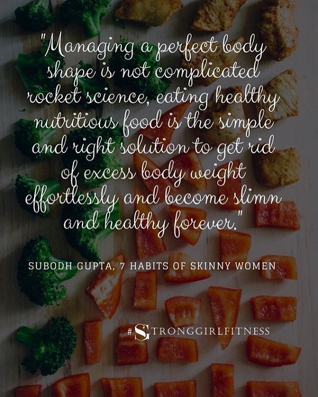 Reposting @stronggirlfitnessuk: Managing the perfect body shape is not complicated 'rocket science'! Eating healthy nutritious food is simple and right solution to get rid of excess body weight. #weightlossjourney #weightloss #fitness #nutrition #eatinghealthy #healthyeating #healthy #instafit #insta #instagood #fitnessmotivation #fitness #fitwomen #female #ladies #inspiration