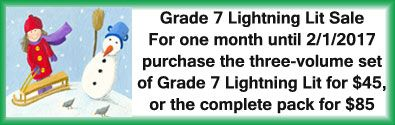 ICYMI, the 3-volume set of Grade 7 Lightning Literature is on sale until 2/1/17