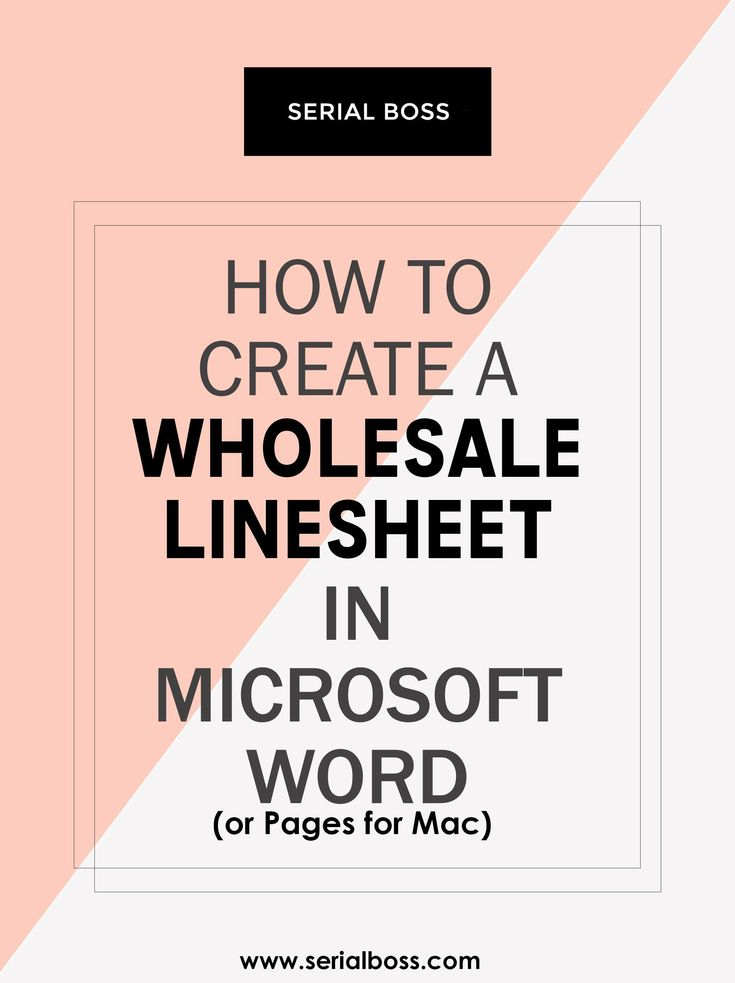 Creating a line sheet is critical if you plan to sell your product wholesale to retail stores! This tutorial walks you through the process of making your own line sheet in Microsoft Word one step at a time (don't go wasting money on line sheet software!!) My free template is downloadable here too! #SerialBoss