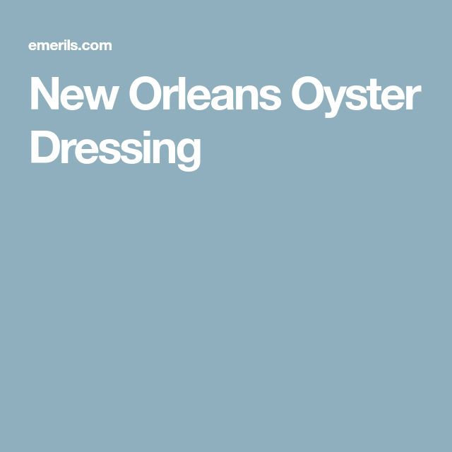 New Orleans Oyster Dressing