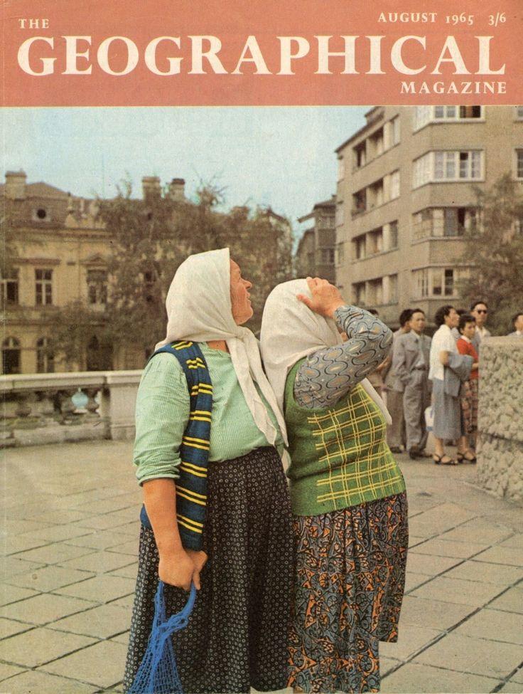 Блог Стара София: България в The Geographical Magazine, 1965 г.
