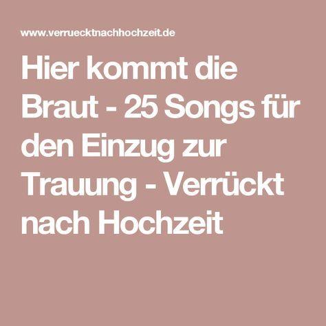 Hier kommt die Braut - 25 Songs für den Einzug zur Trauung - Verrückt nach Hochzeit