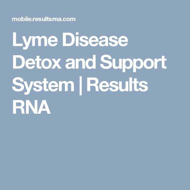 Lyme Disease Detox and Support System | Results RNA