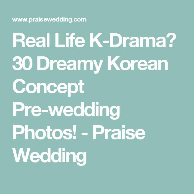 Real Life K-Drama? 30 Dreamy Korean Concept Pre-wedding Photos! - Praise Wedding