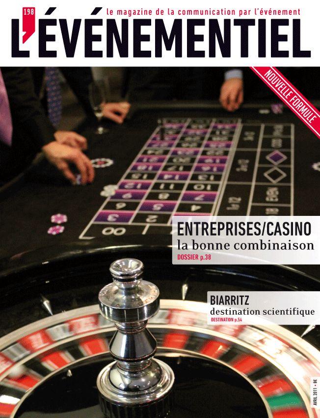 L'ÉVÉNEMENTIEL n°198 (avril 2011) : Entreprise/Casino, la bonne combinaison