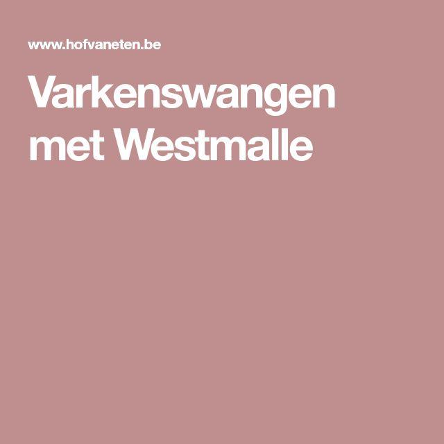 Varkenswangen met Westmalle