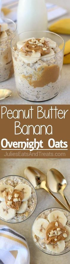 Peanut Butter Banana Overnight Oats - An easy, no-bake recipe for creamy oats flavored with peanut butter, bananas and maple syrup. The perfect make-ahead recipe for busy mornings. ~ https://www.julieseatsandtreats.com