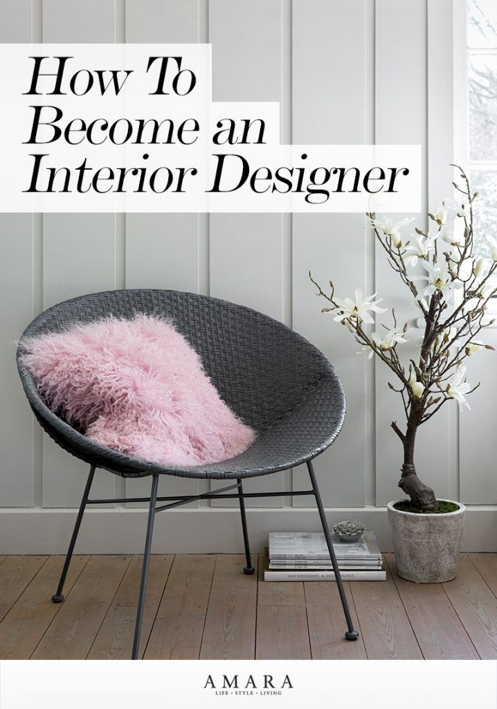Becoming an Interior Designer: How to Go Pro