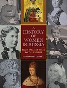 A History of Women in Russia: From Earliest Times to the Present free download by Barbara Evans Clements ISBN: 9780253001016 with BooksBob. Fast and free eBooks download.  The post A History of Women in Russia: From Earliest Times to the Present Free Download appeared first on Booksbob.com.
