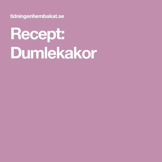 Recept: Dumlekakor