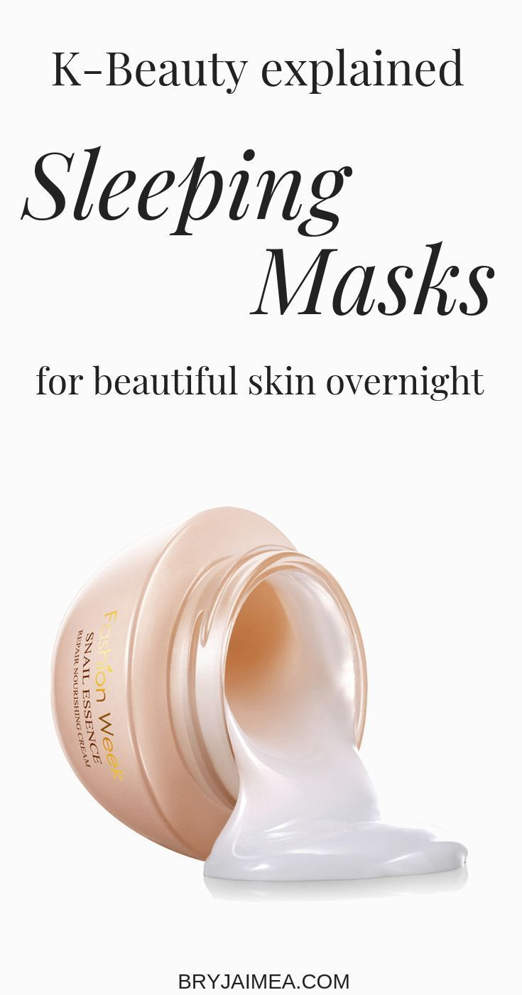 What Are Korean Sleeping Masks Learn Everything You Need To Know About These Gorgeous Korean Sleeping Masks And The Benefi In 2020 Skin Skin Care Skin Care Treatments