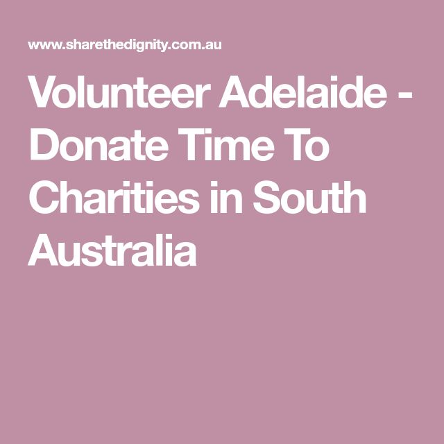 Volunteer Adelaide - Donate Time To Charities in South Australia