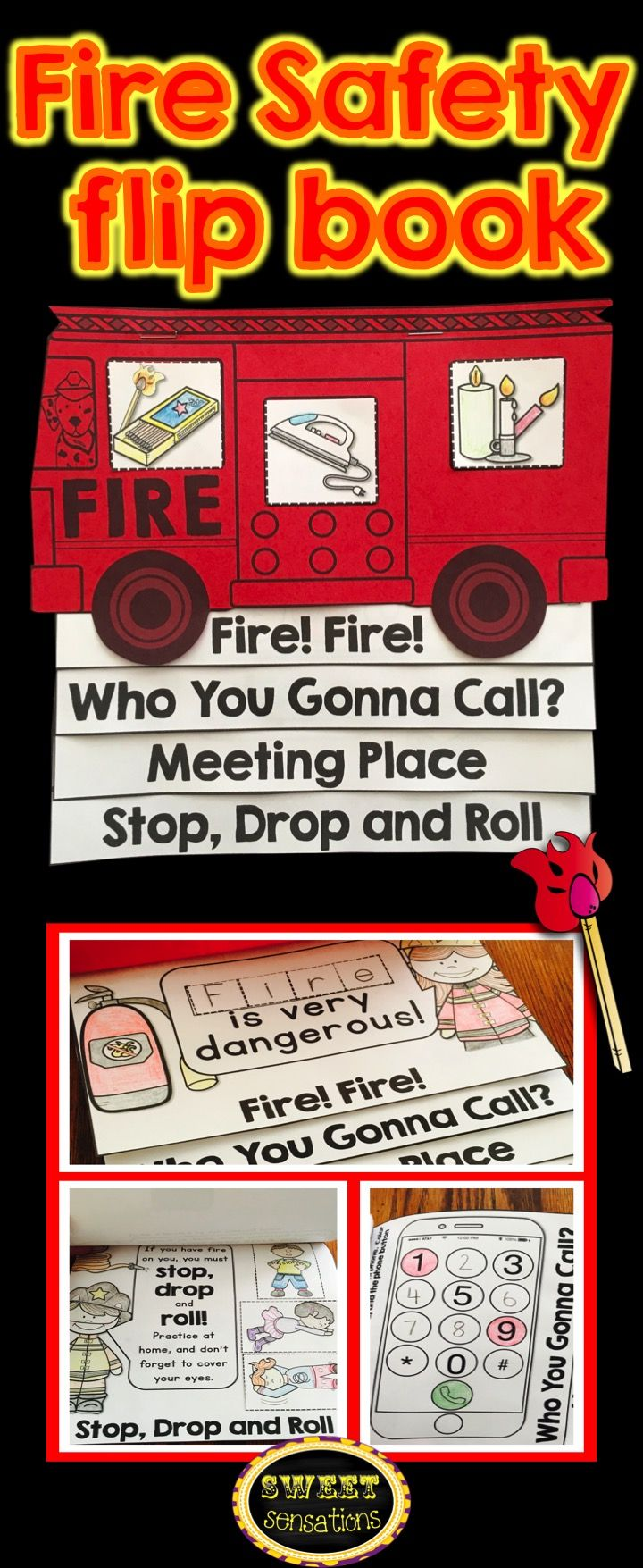 Fire safety and prevention for kindergarten and first grade - students make a flip book about using the phone, knowing the meeting place and stop, drop, roll.
