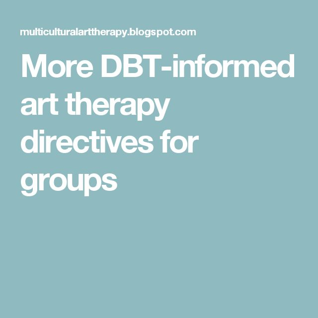 More DBT-informed art therapy directives for groups