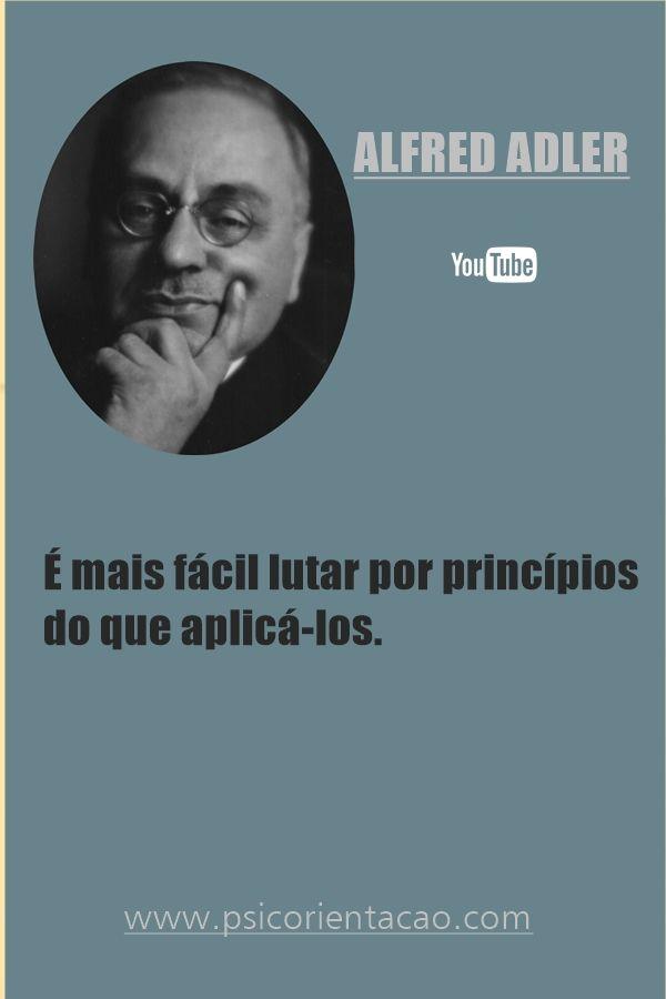 psicologia emocional frases, frase psicologia, Alfred Adler,  frases Alfred Adler, frases celebres psicologia, frases celebres psicologia