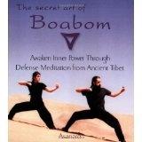 The Secret Art of Boabom: Awakening Inner Power Through Defense-Meditation from Ancient Tibet (Paperback)By Asanaro