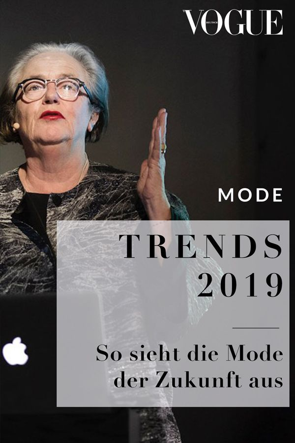 8b2cf43ba22d7a So sieht die Moder der Zukunft aus  Zukunft  Trends  2019  Fashion