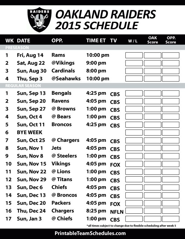 Oakland Raiders 2015 Schedule. Printable version here: http://printableteamschedules.com/NFL/oaklandraidersschedule.php