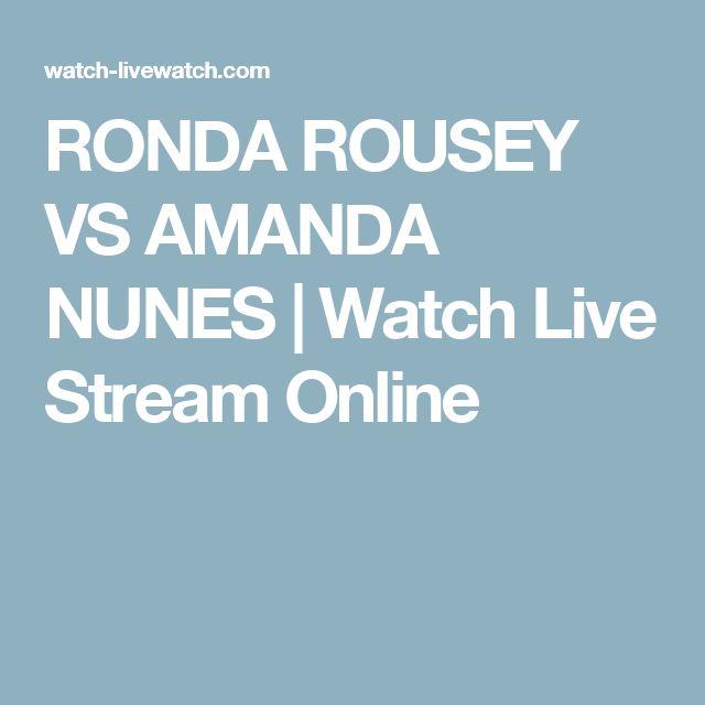 RONDA ROUSEY VS AMANDA NUNES | Watch Live Stream Online