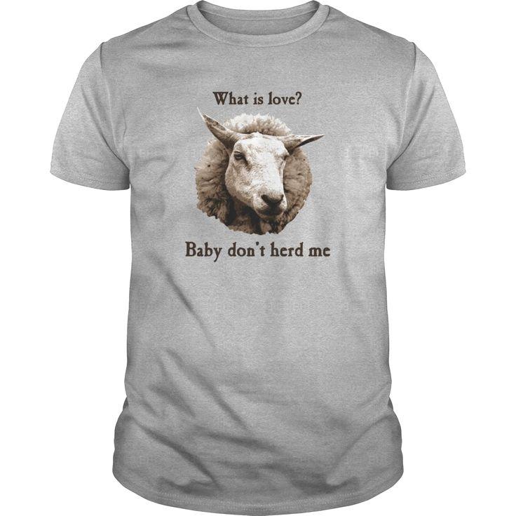 Baby Don't Herd Me Sheep T Shirt