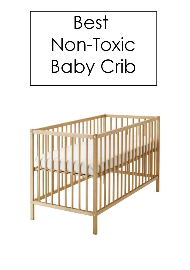 We scoured dozens of baby cribs and picked THIS one as the best non-toxic option.