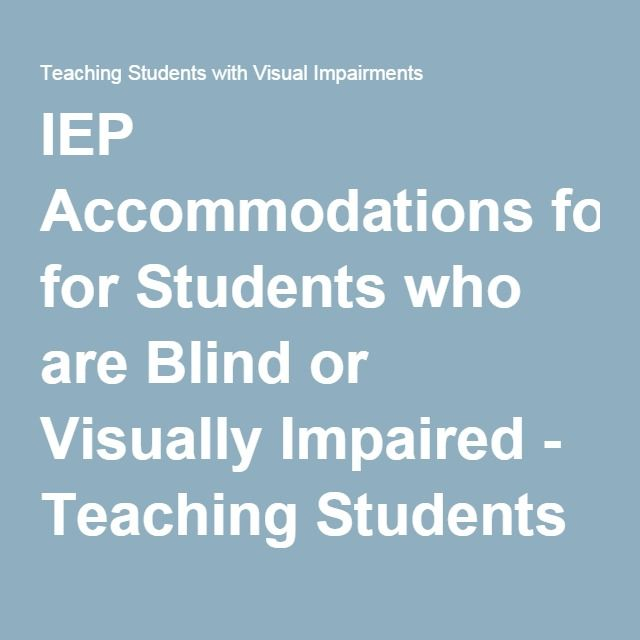 accommodations for visually impaired students in the classroom