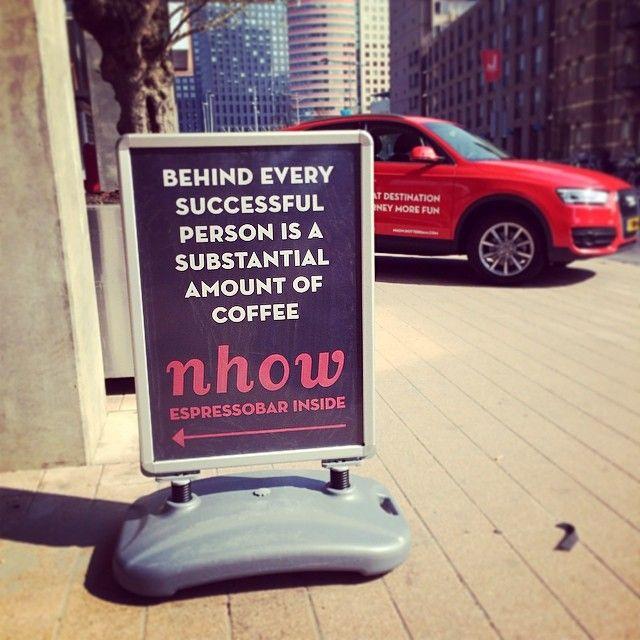 """@nhow Rotterdam's photo: """"Very true. #thisisnhow #nhowopen #coffeequote #coffee"""""""