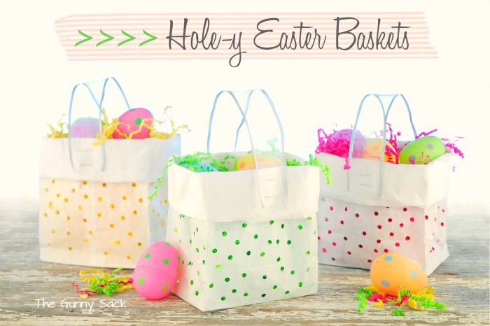 Easter Basket Idea For Kids: Hole-y Gift Bags.  Can be modifies for any type of gift bag!