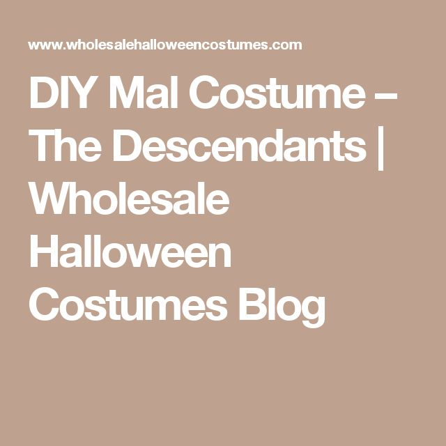 DIY Mal Costume – The Descendants | Wholesale Halloween Costumes Blog