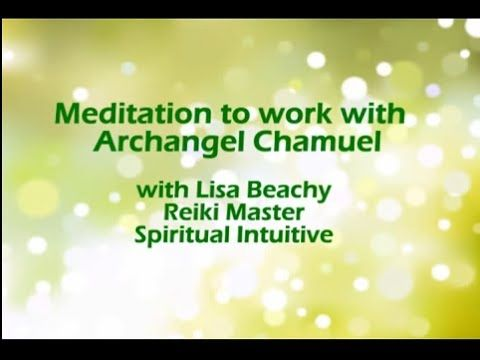 Archangel Chamuel - Guided Meditation Video to help find what you are looking for      ~ Lisa's website: https://www.LisaBeachy.com Join Lisa on Facebook: https://www.facebook.com/LBeachy  Do my meditations help? : http://www.patreon.com/meditationsformoms