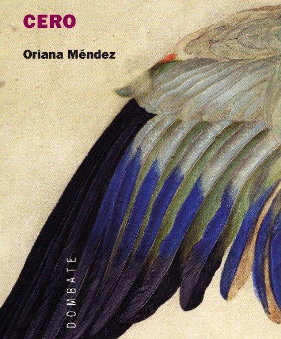 "MÉNDEZ, Oriana: ""Cero"". 2011. http://kmelot.biblioteca.udc.es/record=b1478681~S1*gag"