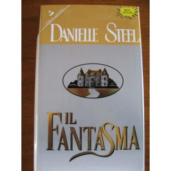 IL FANTASMA - Danielle Steel