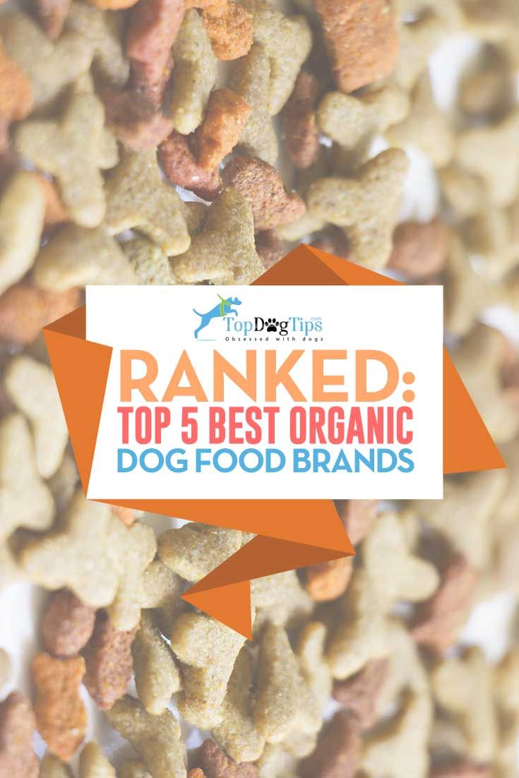 Top 11 Best Organic Dog Food Brands Usda Certified Top Dog Tips