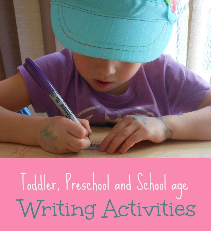 Toddler Preschool and School Age Writing Activities