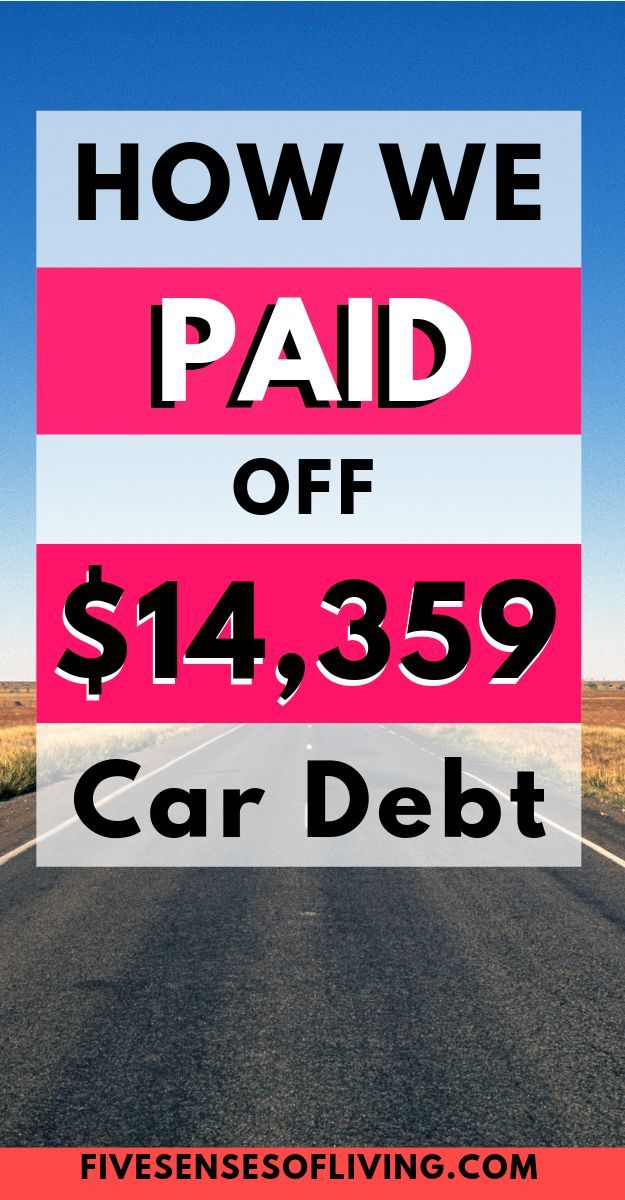 How To Pay Off A Car Loan Fast- $14,359 In 12 Months