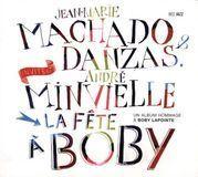 La Fête À Boby: Un Album Hommage À Boby Lapointe [CD]