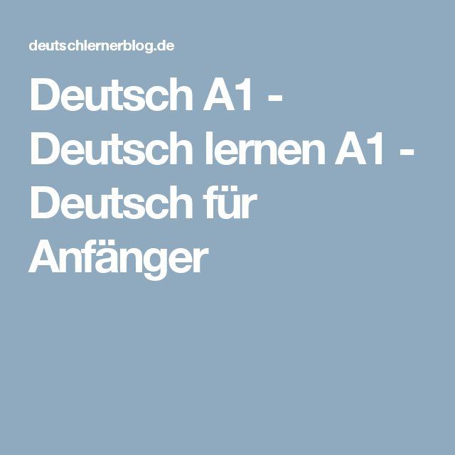 Deutsch A1 Deutsch Lernen A1 Deutsch Fur Anfanger Deutsch Lernen Deutsch Fur Anfanger Deutsch