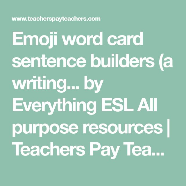 Emoji word card sentence builders (a writing... by Everything ESL All purpose resources | Teachers Pay Teachers
