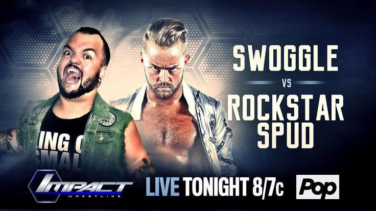 @rockstar_spud calls out #Swoggle in just minutes on #IMPACTonPOP! You won't want to miss it!