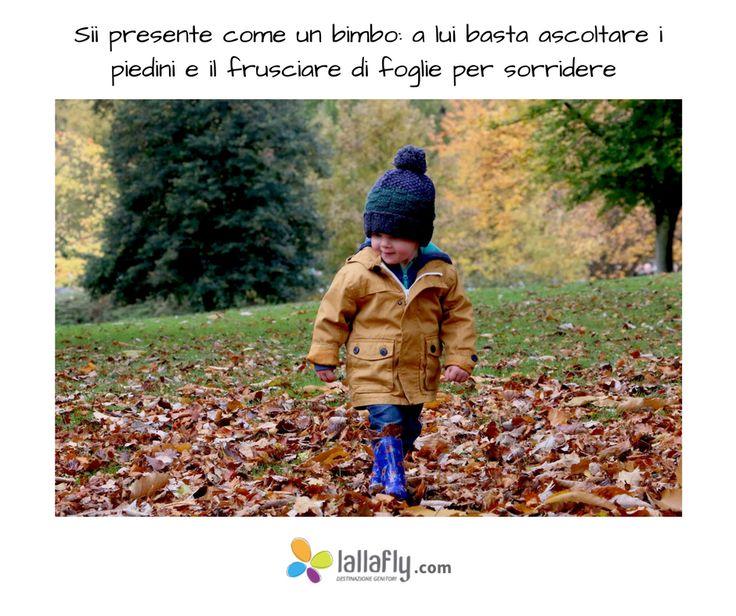 Impariamo dai #bambini a stare nel presente.