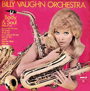 Billy Vaughn - Body & Soul at Discogs