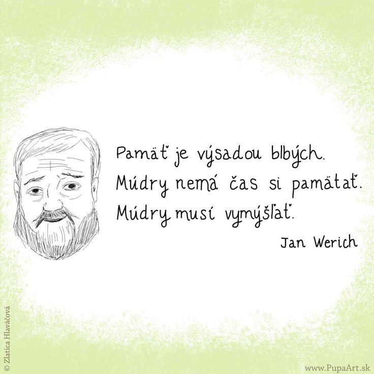 51/365 Pamäť je výsadou blbých. Jan Werich