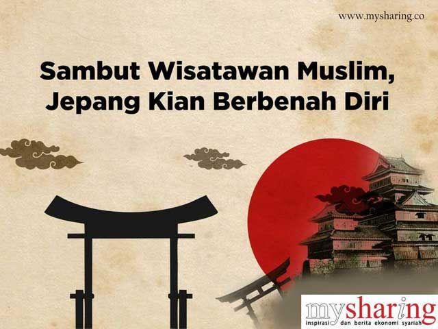 Sambut Wisatawan Muslim, Jepang Kian Berbenah Diri  MySharing