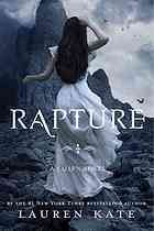Rapture : a Fallen novel: While searching for the place where the angels fell to earth to stop Lucifer from erasing the past, Luce and Daniel make a startling discovery about their love.