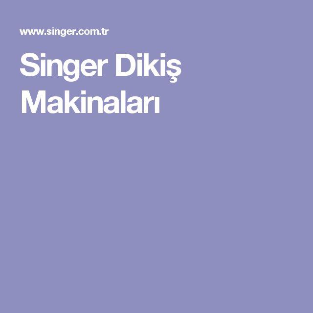 Singer Dikiş Makinaları