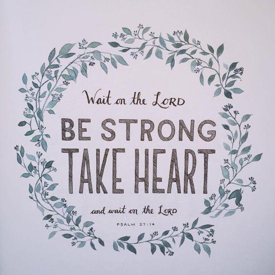 Psalm 27:14~God's fingerprints