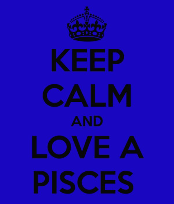 keep-calm-and-love-a-pisces-2.png (600×700)