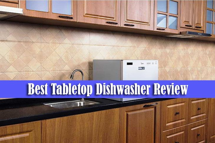 If you have best tabletop dishwasher, your job becomes easy & faster, and can rest in peace without worry, because your kitchen still looks clean and tidy.