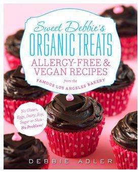 Cookbook Giveaway! Sweet Debbie's Organic Treats + Recipe